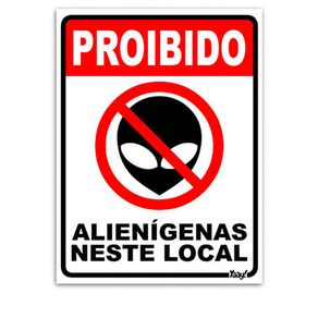 Placa-Proibido-Alienigenas-neste-Local