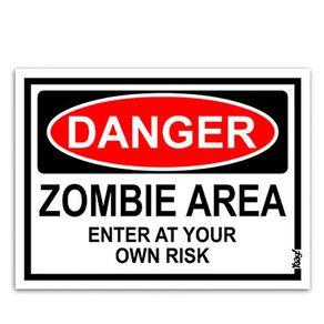 Placa-Perigo-Area-com-Zumbis