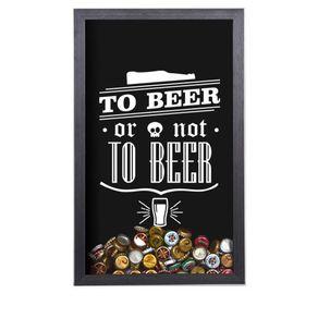Quadro Porta Tampinhas de Cerveja To Beer or not to Beer