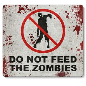 Mouse_pad_Do_not_feed_the_Zomb_888