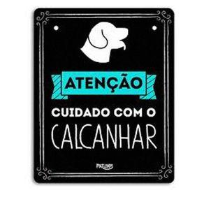 Placa_Cuidado_com_o_Calcanhar__615
