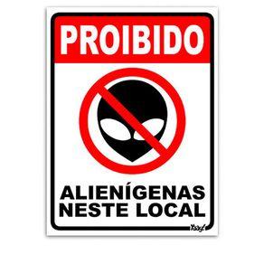 Placa-Proibido-Alienigenas-neste-Local