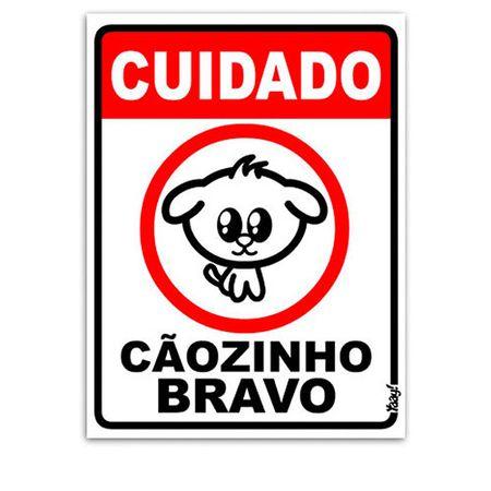 Placa Cuidado Cãozinho Bravo