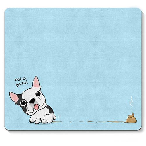 2d58ceb71cb Mouse pad Cachorro Cao Bulldog Frances Foi o Gato - Gorila Clube